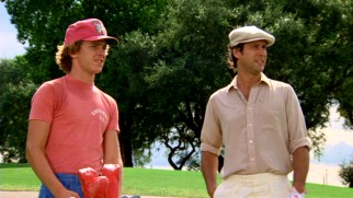 In caddying for the Zen playboy Ty Webb (Chevy Chase), young Danny Noonan (Michael O'Keefe) receives some interesting wisdom.