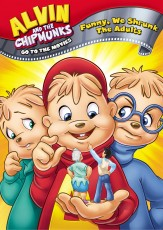Buy Alvin and the Chipmunks Go to the Movies: Funny, We Shrunk the Adults from Amazon.com