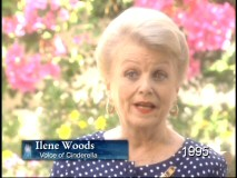 "Ilene Woods happily reflects on voicing the title character of ""Cinderella"", but although she has helped promote this DVD, her only interview footage comes from 1995."