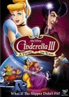 Cinderella III: A Twist in Time (2007)