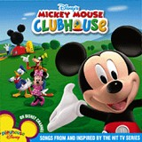 Mickey Mouse Clubhouse: Songs From and Inspired By The Hit TV Series