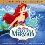 The Little Mermaid: 2-Disc Special Edition Soundtrack