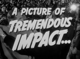 """All the King's Men"" is billed a picture of tremendous impact in its theatrical trailer, the only video bonus of its Blu-ray Disc."