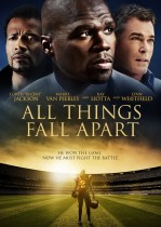 All Things Fall Apart (2012) DVD cover art - click to buy DVD from Amazon.com