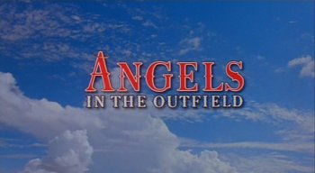 "The ""Angels in the Outfield"" title logo appears in the clouds."