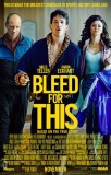 Bleed for This (2016) movie poster