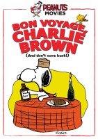 Bon Voyage, Charlie Brown (and Don't Come Back!!) DVD cover art -- click to buy from Amazon.com