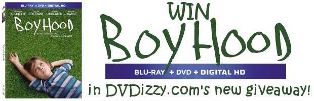 Win the Boyhood: Blu-ray + DVD + Digital HD combo pack in DVDizzy.com's first giveaway of 2015!