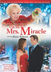 Debbie Macomber's Call Me Mrs. Miracle (2010) DVD cover art - click to buy from Amazon.com