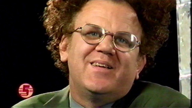 "John C. Reilly is Dr. Steve Brule, the host of ""Check It Out with Dr. Steve Brule"", the show that checks it out."