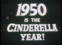 The original theatrical trailer proclaims 1950 the Cinderella Year!