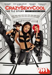 CrazySexyCool: The TLC Story DVD cover art -- click to buy from Amazon.com