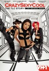 CrazySexyCool: The TLC Story (DVD) - October 21