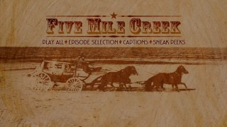 """Five Mile Creek"": Season 1, Disc 1 / Volume 1 - The Main Menu."