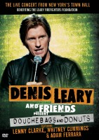 Denis Leary and Friends Present: Douchebags and Donuts (2011) DVD cover art -- click to buy the DVD from Amazon.com