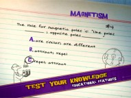 "A fundamental rule of magnetism is one of 15 questions that ""Test Your Knowledge"" on that DVD."
