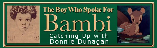 The Boy Who Spoke for Bambi: Catching Up with Actor Donnie Dunagan title graphic