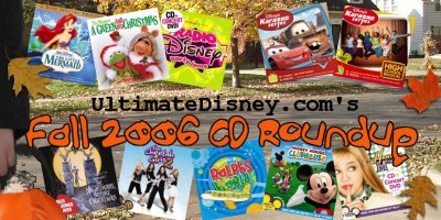 UltimateDisney.com's Fall 2006 CD Roundup