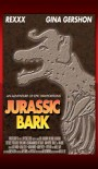 "Gina Gershon gets second billing on the poster for ""Jurassic Bark"", one of 22 fictional media properties showcased in the clever Canine Star Poster Gallery."
