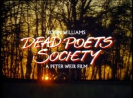The Dead Poets Society title logo is placed above a sweet autumn sunset in the original theatrical trailer.