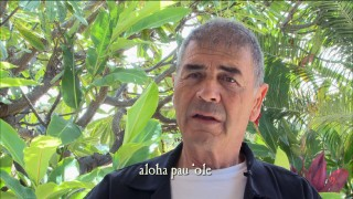 "In ""Hawaiian Style"", Robert Forster shares his favorite Hawaiian phrase: aloha pau 'ole."