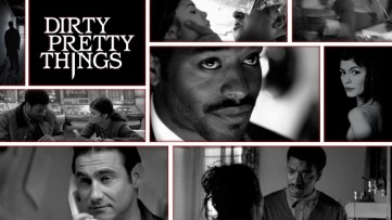 movie review dirty pretty things Although steve knight's oscar-nominated script gets a bit on the nose discussing those who pretty that which we dirty, it tells a compelling tale of perseverance.