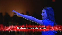 "Choose to sing ""Somebody to Love"" with or without Rachel in the Glee Karaoke feature."