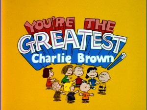 "Having the Peanuts gang utter the special's name under its sudden appearance gives ""You're the Greatest, Charlie Brown"" one of the coolest title screens in the series."