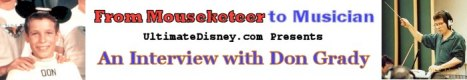 Click to read UltimateDisney.com's interview with Don Grady