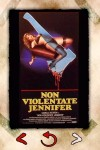 "This artsy Italian poster for the movie called ""Non Violentate Jennifer"" bears little resemblance to anything from ""I Spit on Your Grave."""