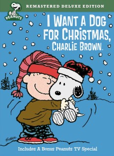 Buy I Want a Dog for Christmas, Charlie Brown: Remastered Deluxe Edition DVD from Amazon.com