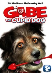 Gabe the Cupid Dog (2012) DVD cover art - click to buy DVD from Amazon.com