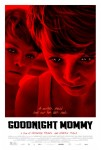 Goodnight Mommy (Ich seh, ich seh) (2015) movie poster