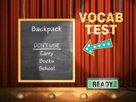 """Vocab Test"" is only for 4 or more players and works just like ""Taboo""... here, you try to describe the word ""Backpack"" without using any of the forbidden vocabulary."