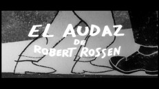 """El Audaz de Robert Rossen"", which translates to ""The Hustler by Robert Rossen"", is how the film was promoted to Spanish audiences, as seen in one of two theatrical trailers included."