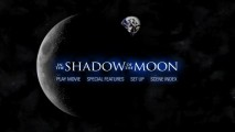 "The ""In the Shadow of the Moon"" DVD's main menu gives the same hauntingly beautiful feeling as the documentary."