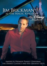 Buy Jim Brickman at the Magic Kingdom: The Disney Songbook on DVD from Amazon.com