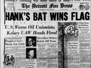 Hank's flag-winning bat made the front page of The Detroit Free Press on October 1, 1945.