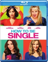 How to Be Single Blu-ray Disc cover art -- click to buy from Amazon.com