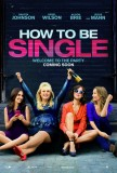 How to Be Single (2016) movie poster