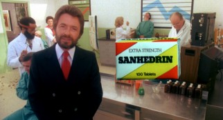 Bill Bixby, television's original Incredible Hulk, promotes Sanhedrin headache medicine in one of the film's since-diminished celebrity cameos.
