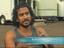 Naveen Andrews discusses his role as the Iraqi communications officer Sayid Jarrah.