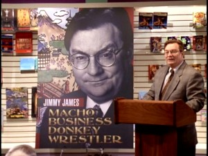 "Much is gained when Jimmy James has his book translated into Japanese and then back into English with the title ""Macho Business Donkey Wrestler."""