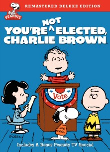 Buy You're Not Elected, Charlie Brown: Remastered Deluxe Edition DVD from Amazon.com