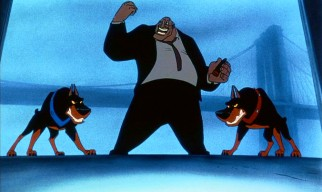 You can just feel the love between menacing loan shark Sykes (voiced by Robert Loggia) and his ready-to-pounce Doberman Pinschers, Roscoe and DeSoto.