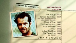"""The Departed"", ""The Bucket List"", and ""Anger Management"" are just some of the credits too recent to appear on Jack Nicholson's dated Disc 1 film credits list."