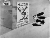 "In ""Bright Lights"", Oswald would love nothing more than to see the dance moves that earned Mademoiselle Zulu the title of Shimmy Queen. It's just too bad that fifty cent admission is about half a dollar too rich for him."