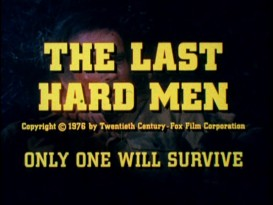 "The tagline of this ""The Last Hard Men"" TV ad preps you for the obvious."
