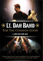 Lt. Dan Band: For the Common Good DVD cover art - click to buy DVD from Amazon.com