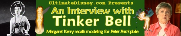 UltimateDisney.com Presents An Interview with Margaret Kerry, Tinker Bell's Live-Action Model